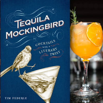 Tequila Mockingbird. Cocktails with a literary twist.